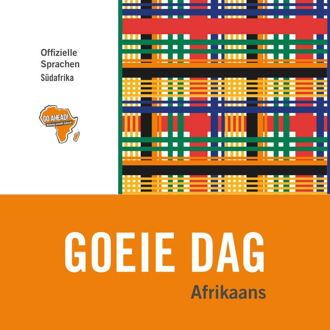 Hallo in Afrikaans Goeie Dag